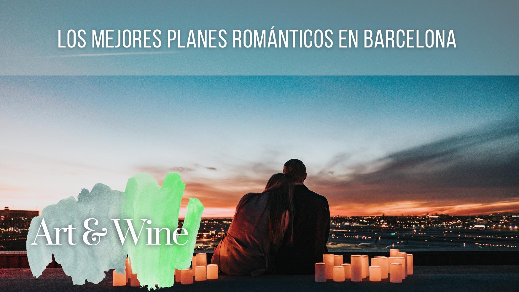 Los mejores planes románticos en Barcelona