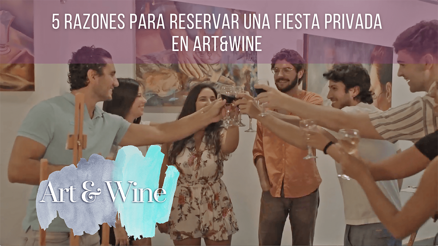5 Reasons to book a private party at Art&Wine